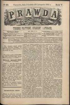 Prawda : tygodnik polityczny, społeczny i literacki, 1885, R. 5, nr 49