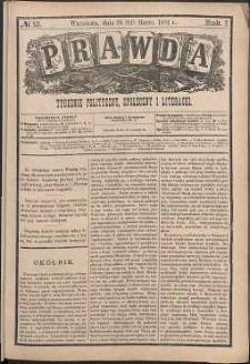 Prawda : tygodnik polityczny, społeczny i literacki, 1881, R. 1, nr 13