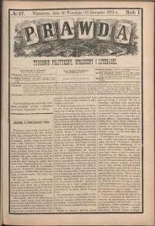 Prawda : tygodnik polityczny, społeczny i literacki, 1881, R. 1, nr 37