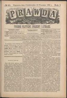 Prawda : tygodnik polityczny, społeczny i literacki, 1881, R. 1, nr 40
