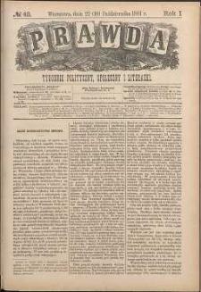 Prawda : tygodnik polityczny, społeczny i literacki, 1881, R. 1, nr 43