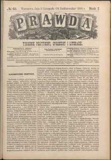 Prawda : tygodnik polityczny, społeczny i literacki, 1881, R. 1, nr 45
