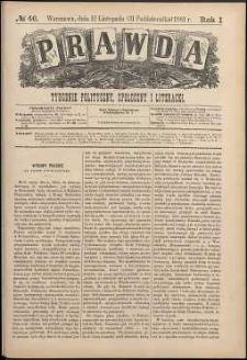 Prawda : tygodnik polityczny, społeczny i literacki, 1881, R. 1, nr 46