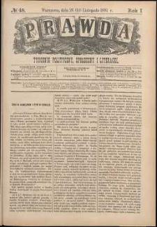 Prawda : tygodnik polityczny, społeczny i literacki, 1881, R. 1, nr 48