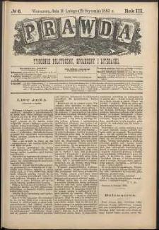 Prawda : tygodnik polityczny, społeczny i literacki, 1883, R. 3, nr 6