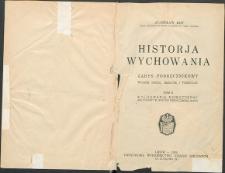 Historia wychowania : zarys podręcznikowy. T. 2, Wychowanie nowoczesne (od połowy w. XVIII do współczesnej doby)