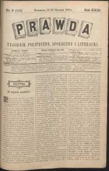 Prawda : tygodnik polityczny, społeczny i literacki, 1903, R. 23, nr 5
