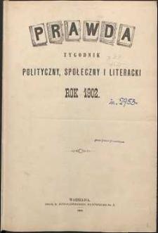 Prawda : tygodnik polityczny, społeczny i literacki, 1902, R. 22, spis rzeczy