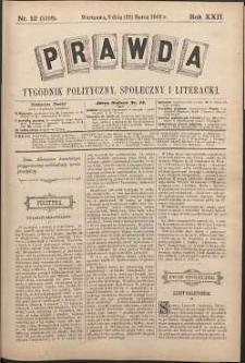Prawda : tygodnik polityczny, społeczny i literacki, 1902, R. 22, nr 12