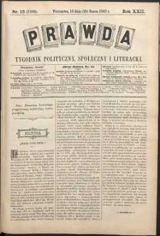 Prawda : tygodnik polityczny, społeczny i literacki, 1902, R. 22, nr 13