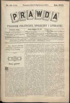 Prawda : tygodnik polityczny, społeczny i literacki, 1902, R. 22, nr 26