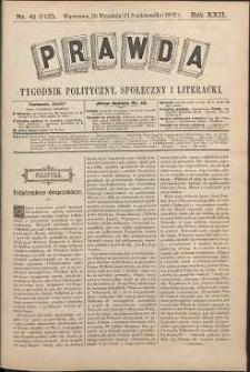 Prawda : tygodnik polityczny, społeczny i literacki, 1902, R. 22, nr 41