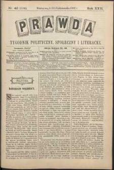 Prawda : tygodnik polityczny, społeczny i literacki, 1902, R. 22, nr 42
