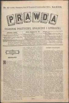 Prawda : tygodnik polityczny, społeczny i literacki, 1903, R. 23, nr 40