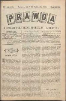 Prawda : tygodnik polityczny, społeczny i literacki, 1903, R. 23, nr 44