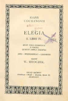 Jan Kochanowski na tle własnej twórczości. Elegia : 3 Libri IV.