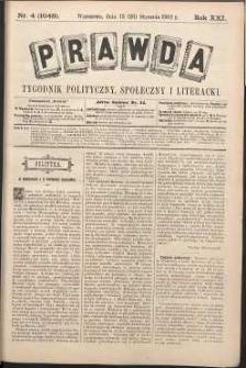 Prawda : tygodnik polityczny, społeczny i literacki, 1901, R. 21, nr 4