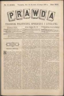 Prawda : tygodnik polityczny, społeczny i literacki, 1901, R. 21, nr 5