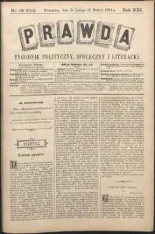 Prawda : tygodnik polityczny, społeczny i literacki, 1901, R. 21, nr 10
