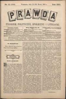 Prawda : tygodnik polityczny, społeczny i literacki, 1901, R. 21, nr 12