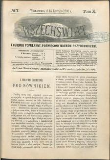 Wszechświat : Tygodnik popularny, poświęcony naukom przyrodniczym, 1891, T. 10, nr 7