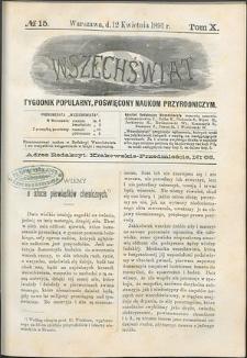 Wszechświat : Tygodnik popularny, poświęcony naukom przyrodniczym, 1891, T. 10, nr 15