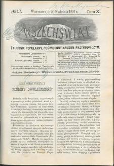 Wszechświat : Tygodnik popularny, poświęcony naukom przyrodniczym, 1891, T. 10, nr 17