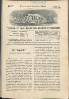 Wszechświat : Tygodnik popularny, poświęcony naukom przyrodniczym, 1891, T. 10, nr 23