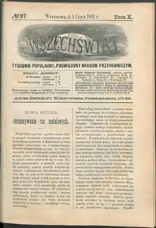 Wszechświat : Tygodnik popularny, poświęcony naukom przyrodniczym, 1891, T. 10, nr 27