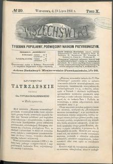 Wszechświat : Tygodnik popularny, poświęcony naukom przyrodniczym, 1891, T. 10, nr 29