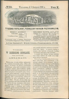 Wszechświat : Tygodnik popularny, poświęcony naukom przyrodniczym, 1891, T. 10, nr 32