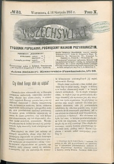 Wszechświat : Tygodnik popularny, poświęcony naukom przyrodniczym, 1891, T. 10, nr 33