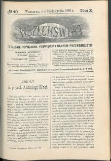 Wszechświat : Tygodnik popularny, poświęcony naukom przyrodniczym, 1891, T. 10, nr 40