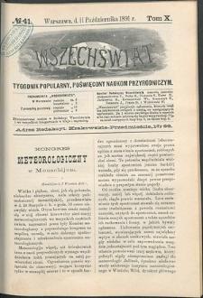Wszechświat : Tygodnik popularny, poświęcony naukom przyrodniczym, 1891, T. 10, nr 41